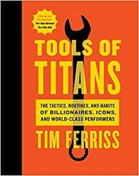 Tools of Titans, Tim Ferris
